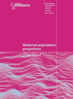 National Population Projections 2004-based: Series PP2 No. 25 (Paperback)