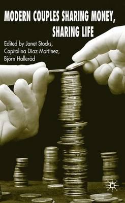 Modern Couples Sharing Money, Sharing Life (Hardback)