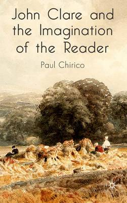John Clare and the Imagination of the Reader (Hardback)