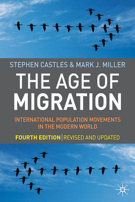 The Age of Migration: International Population Movements in the Modern World (Paperback)