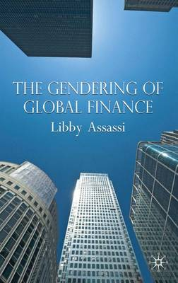The Gendering of Global Finance (Hardback)