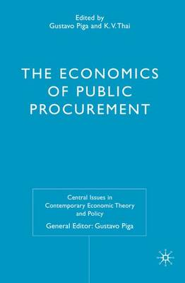 The Economics of Public Procurement - Central Issues in Contemporary Economic Theory and Policy (Hardback)