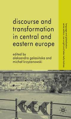 Discourse and Transformation in Central and Eastern Europe - Language and Globalization (Hardback)