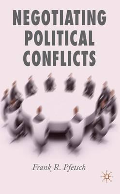 Negotiating Political Conflicts (Hardback)