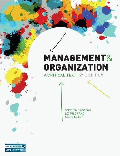 Management and Organization: A Critical Text (Paperback)