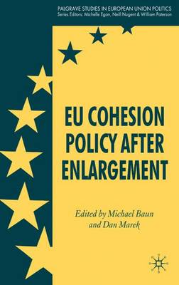 EU Cohesion Policy after Enlargement - Palgrave Studies in European Union Politics (Hardback)