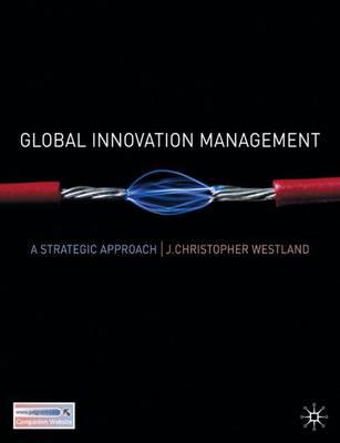 Global Innovation Management: A Strategic Approach (Paperback)