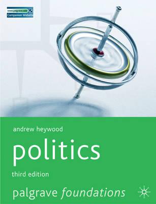 Politics - Palgrave Foundations Series (Paperback)