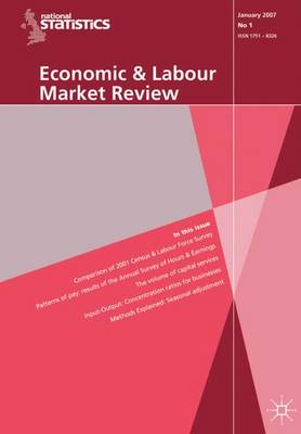 Economic and Labour Market Review Vol 1, no 12 (Paperback)