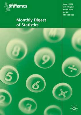 Monthly Digest of Statistics Vol 733, January 2007 (Paperback)