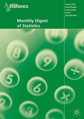 Monthly Digest of Statistics: Monthly Digest of Statistics Vol 742, October 2007 October 2007 Vol. 742 (Paperback)