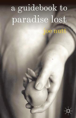 A Guidebook to Paradise Lost (Hardback)