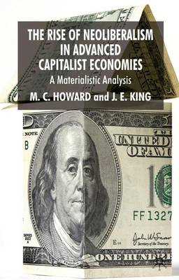 The Rise of Neoliberalism in Advanced Capitalist Economies: A Materialist Analysis (Hardback)