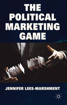 The Political Marketing Game (Hardback)
