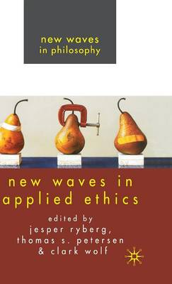 New Waves in Applied Ethics - New Waves in Philosophy (Hardback)
