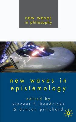 New Waves in Epistemology - New Waves in Philosophy (Paperback)