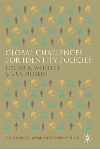 Global Challenges for Identity Policies - Technology, Work and Globalization (Hardback)
