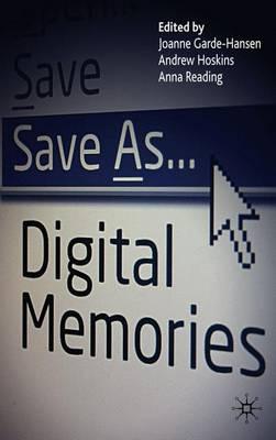 Save As... Digital Memories (Hardback)