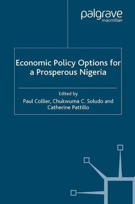 Economic Policy Options for a Prosperous Nigeria (Paperback)