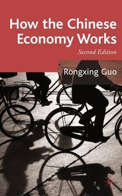 How the Chinese Economy Works (Hardback)