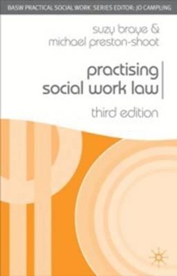 Practising Social Work Law - Practical Social Work Series (Paperback)