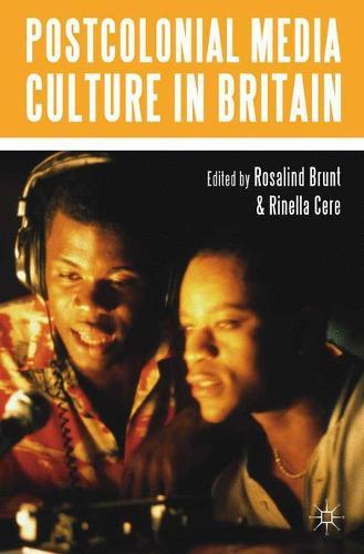 Postcolonial Media Culture in Britain (Paperback)