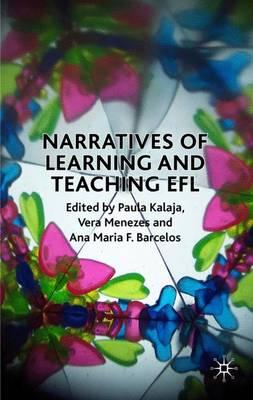 Narratives of Learning and Teaching EFL (Hardback)