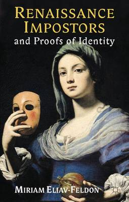 Renaissance Impostors and Proofs of Identity (Hardback)