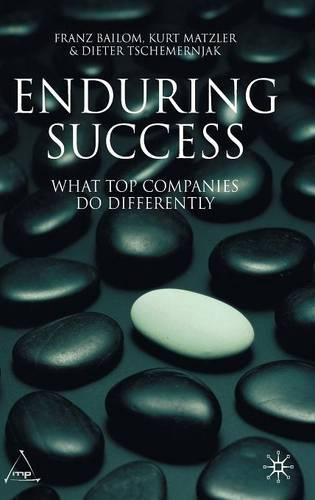 Enduring Success: What Top Companies Do Differently (Hardback)