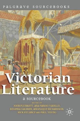 Victorian Literature: A Sourcebook - Palgrave Sourcebooks (Hardback)