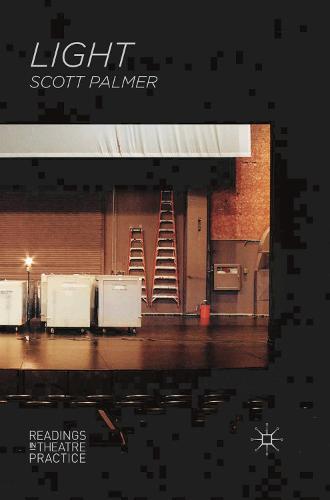 Light - Readings in Theatre Practice (Hardback)
