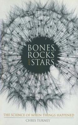 Bones, Rocks and Stars: The Science of When Things Happened - Macmillan Science (Paperback)