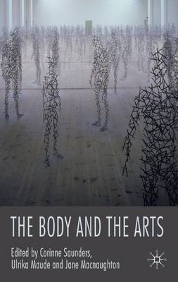 The Body and the Arts (Hardback)