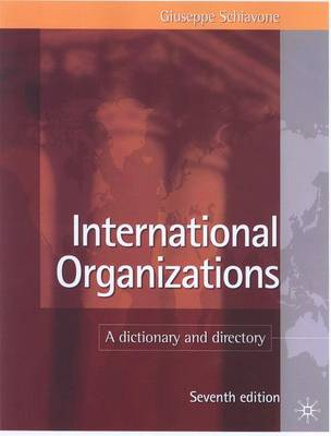 International Organizations: A Dictionary and Directory (Hardback)