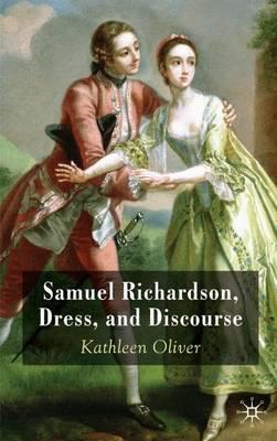 Samuel Richardson, Dress, and Discourse (Hardback)