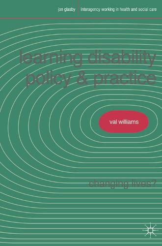 Learning Disability Policy and Practice: Changing Lives? - Interagency Working in Health and Social Care (Paperback)