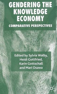 Gendering the Knowledge Economy: Comparative Perspectives (Paperback)
