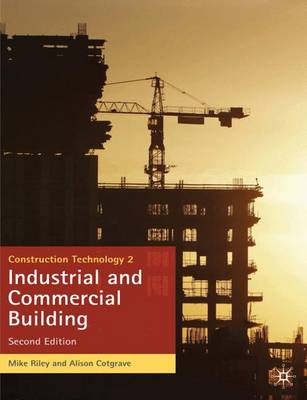 Construction Technology 2: Industrial and Commercial Building: 2 (Paperback)