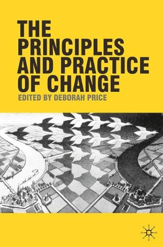 The Principles and Practice of Change (Paperback)