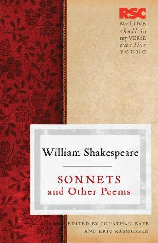 Sonnets and Other Poems - The RSC Shakespeare (Paperback)