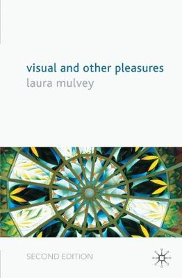 Visual and Other Pleasures - Language, Discourse, Society (Hardback)
