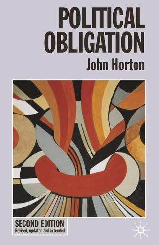 Political Obligation - Issues in Political Theory (Paperback)