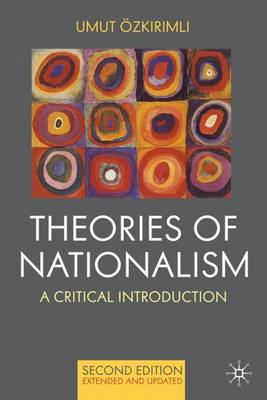 Theories of Nationalism: A Critical Introduction (Hardback)