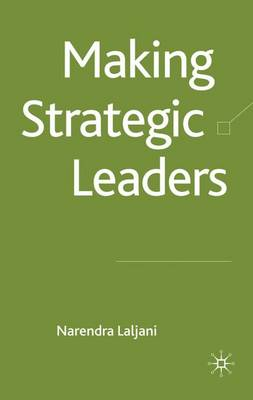 Making Strategic Leaders (Hardback)
