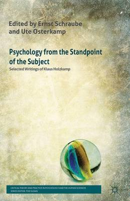 Psychology from the Standpoint of the Subject: Selected Writings of Klaus Holzkamp - Critical Theory and Practice in Psychology and the Human Sciences (Hardback)