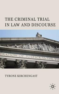 The Criminal Trial in Law and Discourse (Hardback)