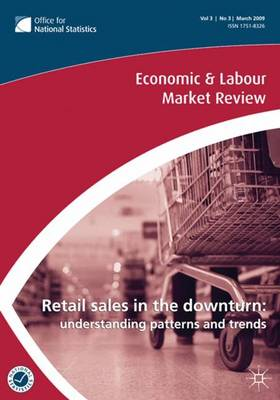 Economic and Labour Market Review: v.3, No. 3 (Paperback)