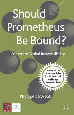 Should Prometheus be Bound?: Corporate Global Responsibility (Paperback)