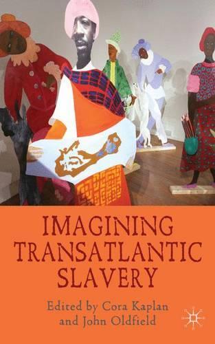 Imagining Transatlantic Slavery (Hardback)