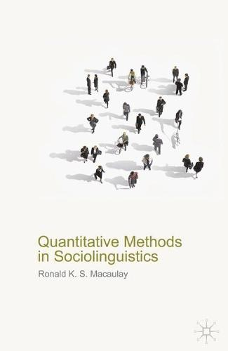 Quantitative Methods in Sociolinguistics (Hardback)